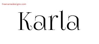 Karla Vintage Name Tattoo Designs Free Printout Tattoo Maze