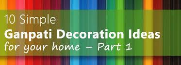 ganpati decoration ideas 2017 ganpati tv