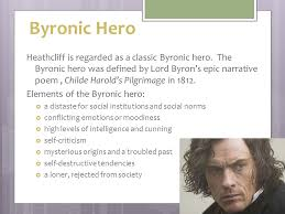 chapters of wuthering heights ppt  byronic hero