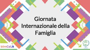 Giornata Internazionale della Famiglia 2021 - calendario bimCal.it