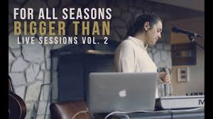 michael lavyne for all seasons bigger than live sessions vol 2 youtube