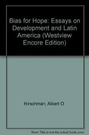 bias for hope essays on development and latin 9780813302782 a bias for hope essays on development and latin america westview encore