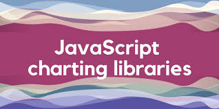Top 6 Javascript Charting Libraries