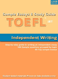 com sample essays and study guide for toefl ibt  sample essays and study guide for toefl ibt independent writing by exam writing masters
