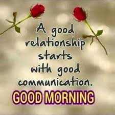 Good Morning Quotes And Images Stunning Good Morning Quotes Why Good Relationship Starts With Good