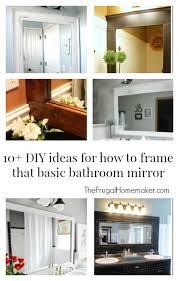10 diy ideas for how to frame that basic bathroom mirror framed98