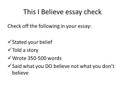 college paper editing checklist guide and mistakes ppt this i believe essay check check off the following in your essay stated your belief