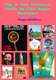 top 10 best children s books on civil rights movement