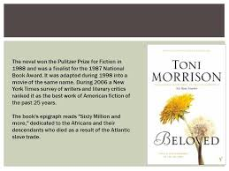 "her novel ""beloved"" toni morrison toni morrison is a nobel prize  6 the"