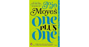 <b>One</b> Plus <b>One</b> by Jojo <b>Moyes</b>