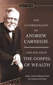 why did andrew carnegie write gospel of wealth