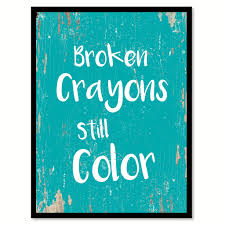office motivation ideas. Broken Crayons Still Color Motivation Quote Saying Home Decor Wall Art Gift Ideas 111703 Office 6