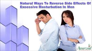 Reverse the effects of over masturbation