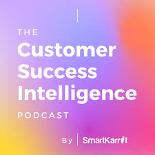 The Customer Success Intelligence Podcast