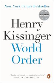 World Order: Kissinger, Henry: 9780143127710: Amazon.com: Books