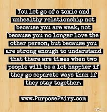 Toxic Relationship Quotes Cool Let Go Of Toxic Relationships Thoughts And Quotes Pinterest