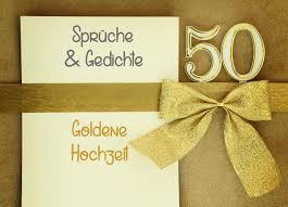 Sprüche Zur Goldenen Hochzeit Zitate Gedichte Bibelverse