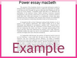 power essay macbeth custom paper service power essay macbeth