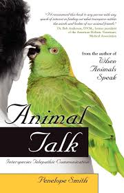 Amazon.com: Animal Talk: Interspecies Telepathic Communication  (9781582702148): Smith, Penelope: Books