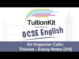 an inspector calls themes essay notes english literature  an inspector calls themes essay notes 2 4 english literature