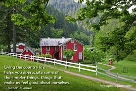 Country Life Quotes And Sayings Adorable Country Life Quotes Sayings Quotes Author Unknown Photo Quoto