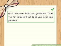 how to write a high school president speech sample speeches  image titled write a high school president speech step 1