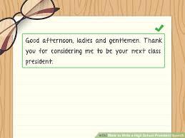 how to write a high school president speech sample speeches  image titled write a high school president speech step 1