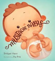a picture book about baby billy who is born with a mustache and his pas who must figure our if it s a good guy mustache