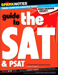 sparknotes guide to the sat psat sparknotes test prep series sparknotes guide to the sat psat sparknotes test prep series by justin kestler ben florman sparknotes paperback barnes nobleacircreg