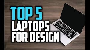 Best Laptop For Graphic Design 2018 Best Laptops For Graphic Design In 2018 Which Is The Best Laptop For Graphic Design