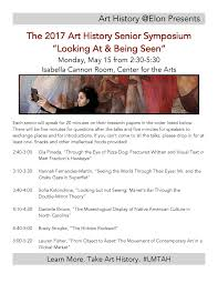join us for the art history senior symposium ldquo looking at join us for the 2017 art history senior symposium ldquolooking at being seenrdquo