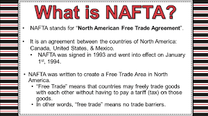 north american trade agreement ppt video online  what is nafta nafta stands for north american trade agreement