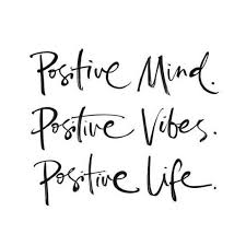 Positive Mind Positive Vibes Positive Life Words Wisdom