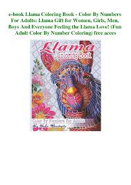 Free for homeschooling parents and teachers / classroom the subject our first color by number printable is a teddy bear. E Book Llama Coloring Book Color By Numbers For Adults Llama Gift F