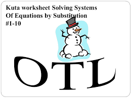 9 kuta worksheet solving systems of equations by substitution 1 10