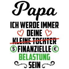 Vater Papa Tochter Spruch Finanzielle Belastung Sporttasche