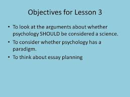 is psychology a science ppt video online objectives for lesson 3 to look at the arguments about whether psychology should be considered a