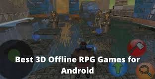 3d offline rpg games for android 2021