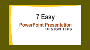 Presentation Slide Design Tips Powerpoint Presentation Design Tips How To Design Powerpoint Presentation