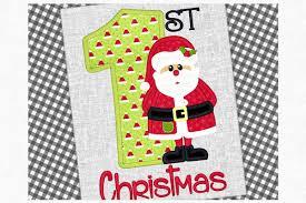 First Christmas Applique Design First Christmas Santa Applique Design 1204