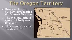Image result for U.S. claims to Oregon Territory.