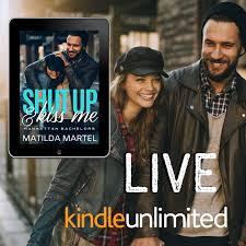 New Release: Shut Up & Kiss Me: Friends to Lovers Romance on KU | MATILDA  WRITES ROMANCE