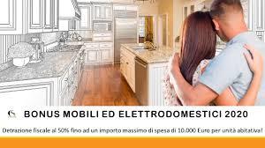 Bonus mobili ed elettrodomestici 2020: detrazione fiscale al 50% fino ad un  massimo di 10.000 Euro di spesa!