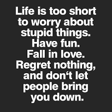 Lifes Too Short Quotes Custom Lifes Too Short Quotes Impressive Life Is Too Short The Daily Quotes