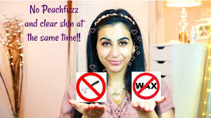 how to get rid of peach fuzz without shaving waxing