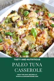 Paleo Tuna Casserole Recipe » Al Azhar ...