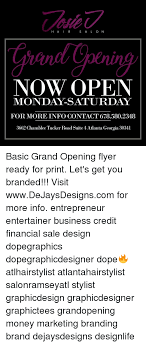 Grand Opening Flyer Inspiration H A I R S A L O N NOW OPEN MONDAYSATURDAY FOR MORE INFO CONTACT