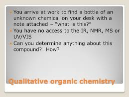Organic Qualitative Analysis Flow Chart Qualitative Organic Chemistry Ppt Video Online Download