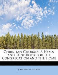 Christian Chorals | John Wesley Hanson Book | In-Stock - Buy Now | at  Mighty Ape NZ
