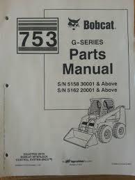 bobcat 753 753g skid steer parts manual book 6900984 finney Bobcat 753 Hydraulic Parts Diagram bobcat 753 753g skid steer parts manual book 6900984 743 Bobcat Hydraulic Diagram